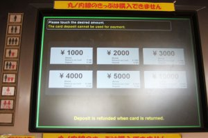 Có một vài mệnh giá để bạn lựa chọn và nạp tiền vào thẻ, từ 1.000 yên đến 10.000 yên, đã bao gồm tiền đặt cọc 500 yên.