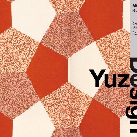 Moriguchi Kunihiko: Yuzen / Design
